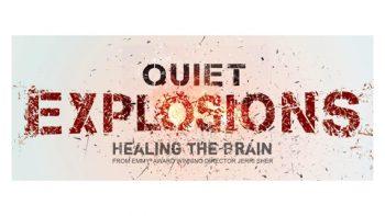 Quiet Explosions – Healing the Brain